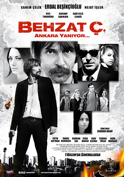 Behzat Ç: Ankara Yanıyor