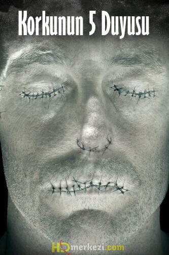 Korkunun 5 Duyusu