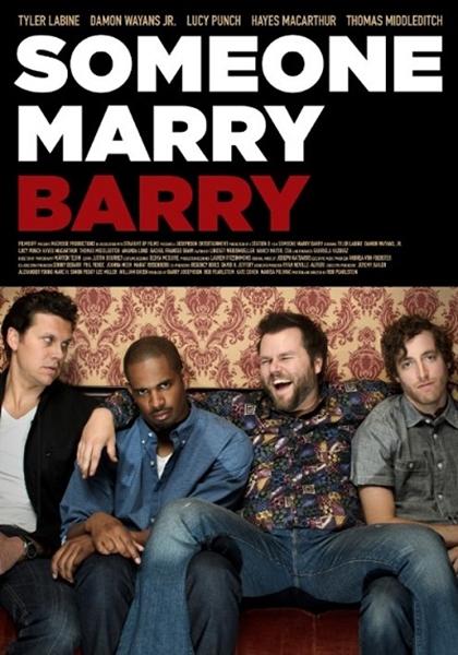 Biri Barry'i Evlendirsin