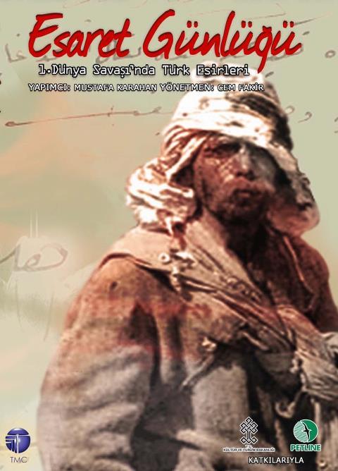 Esaret Günlüğü 1. Dünya Savaşı'nda Türk Esirleri