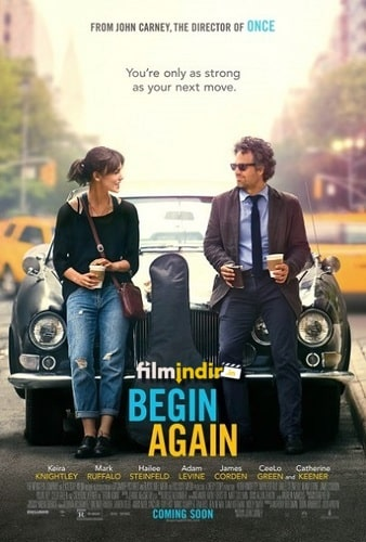 Yeniden Başlamak - Begin Again