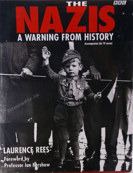 BBC: Naziler Tarihten Bir Uyarı