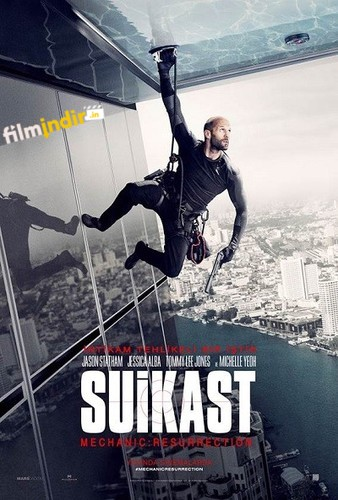Suikast – Mechanic Resurrection