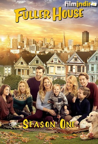 Fuller House: 1.Sezon Tüm Bölümler