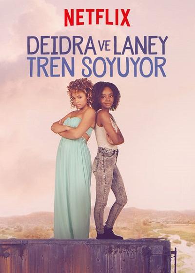 Deidra ve Laney Tren Soyuyor