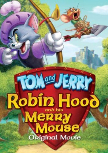 Tom ve Jerry: Robin Hood Masalı