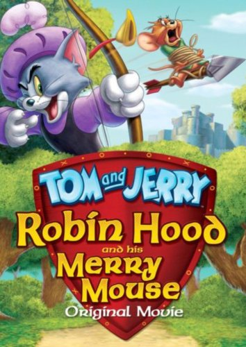 Tom ve Jerry: Robin Hood Masalı