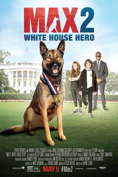 Max 2: Beyaz Saray Kahramanı
