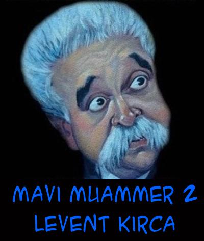 Mavi Muammer 2: Silahtan Ödüm Patlar