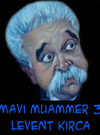 Mavi Muammer 3: Ölürsün Gülmekten
