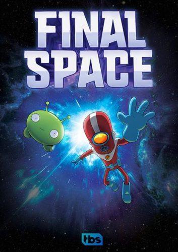 Final Space: 1.Sezon Tüm Bölümler