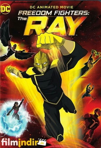 Freedom Fighters: The Ray: 1.Sezon Tüm Bölümler