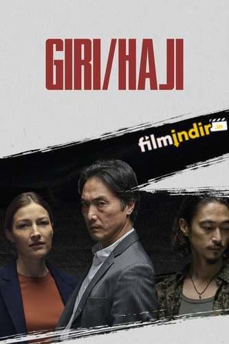 Giri/Haji: 1.Sezon Tüm Bölümler
