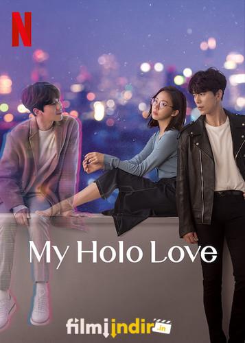 My Holo Love: 1.Sezon Tüm Bölümler