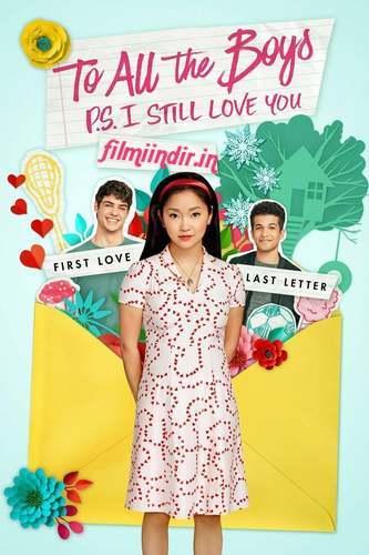 Sevdiğim Tüm Erkeklere: Not: Seni Hâlâ Seviyorum