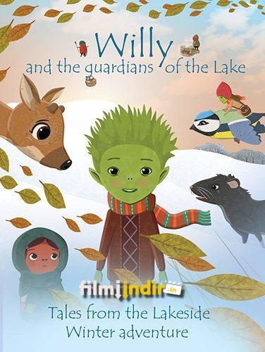 Göl Kıyısından Masallar: Willy ve Gölün Koruyucuları