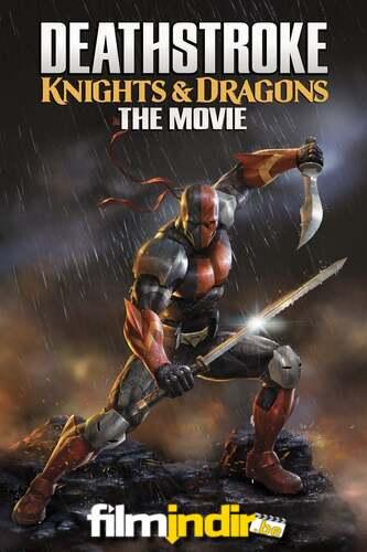 Deathstroke: Şövalyeler ve Ejderhalar