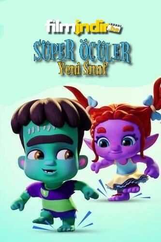 Süper Öcüler: Yeni Sınıf