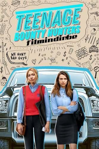 Teenage Bounty Hunters: 1.Sezon Tüm Bölümler