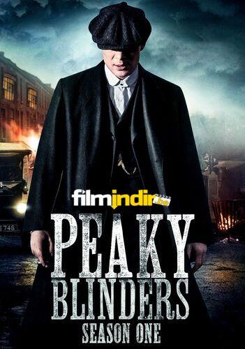 Peaky Blinders: 1.Sezon Tüm Bölümler
