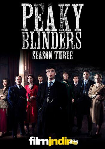 Peaky Blinders: 3.Sezon Tüm Bölümler
