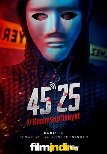 45-25 #KusursuzCinayet (Sansürsüz)
