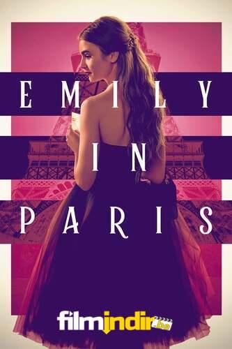 Emily in Paris: 1.Sezon Tüm Bölümler