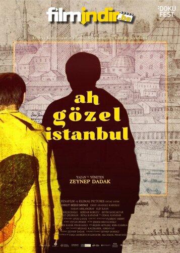 Ah Gözel İstanbul (Sansürsüz)