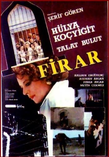 Firar (Sansürsüz)